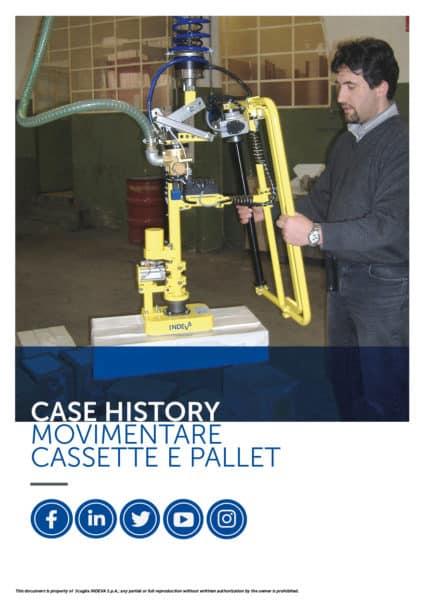 I casi di successo INDEVA: movimentare casse e pallets con i manipolatori per aumentare l'ergonomia e la sicurezza in azienda.
