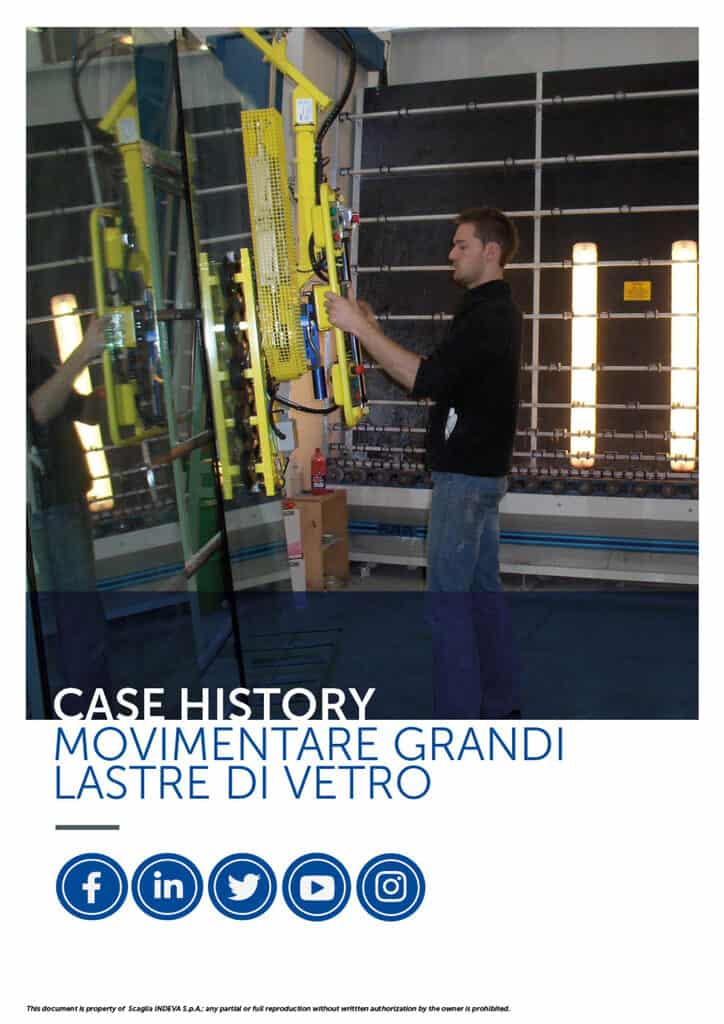 I casi di successo Indeva: manipolare con precisione grandi lastre di vetro, aumentando ergonomia e sicurezza all'interno dell'azienda