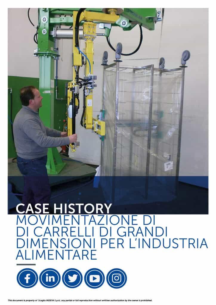 I casi di successo Indeva: movimentare grandi carrelli per l'industria alimentare, aumentando ergonomia e sicurezza all'interno dell'azienda
